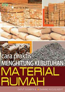 Cara Praktis Menghitung Kebutuan Material