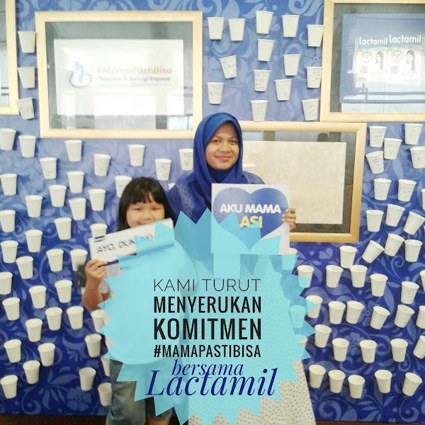 Menyerukan Komitmen #MamaPastiBisa bersama Lactamil