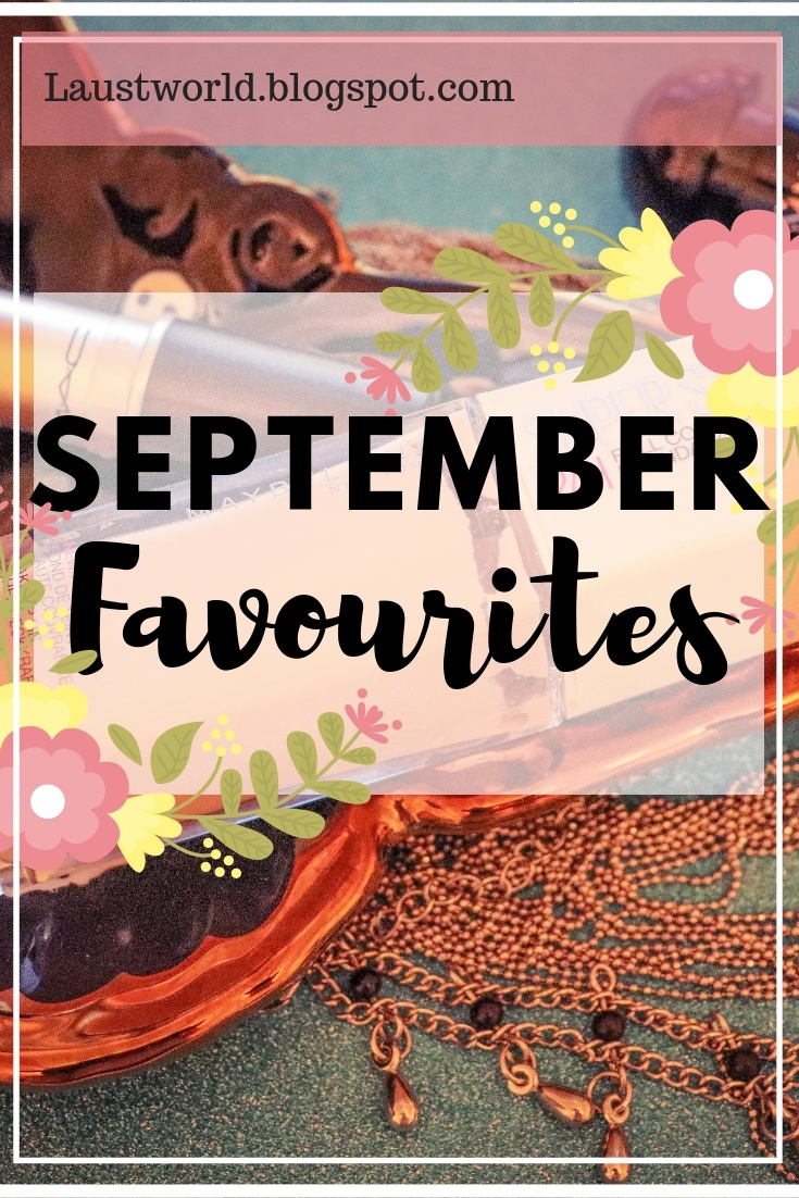 Pinterest image that says september favourites