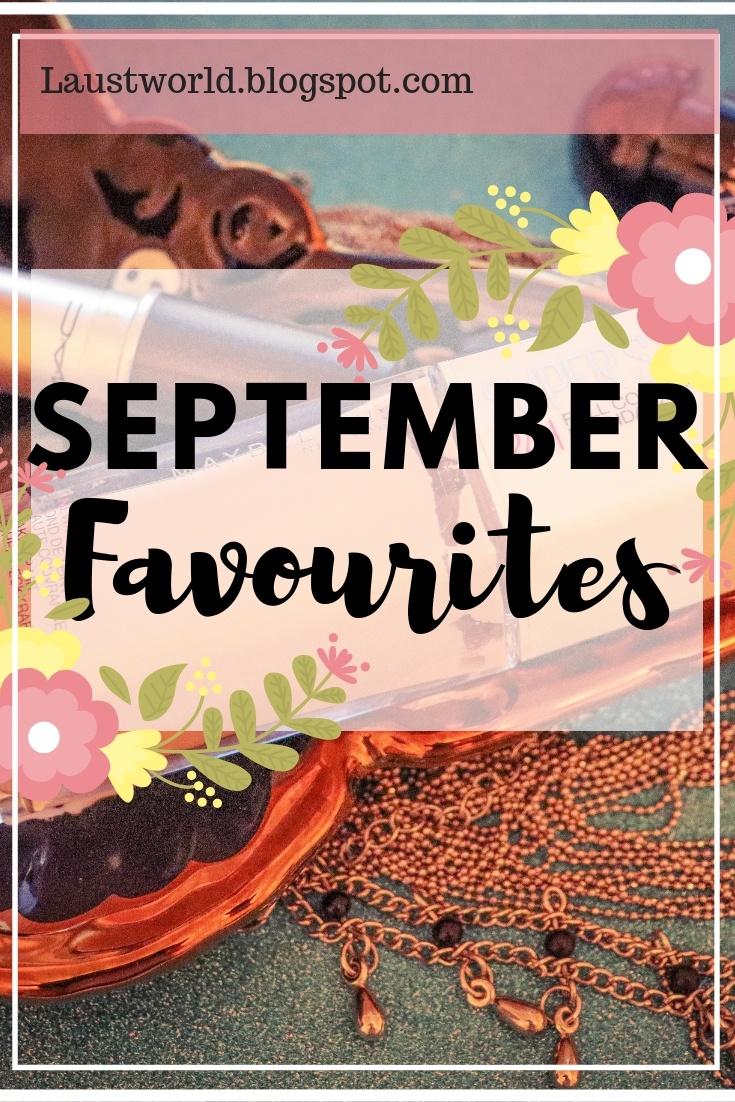 Pinterest image that says september favourites