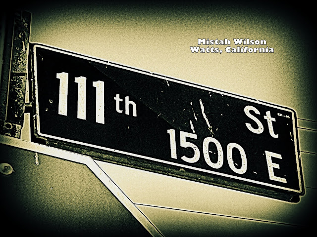 111th Street, Watts, California by Mistah Wilson
