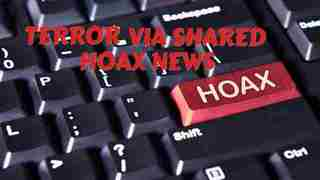 Terror Via Shared Hoax News