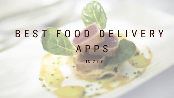 Best Food Delivery Apps In India  | Best Food App In 2020