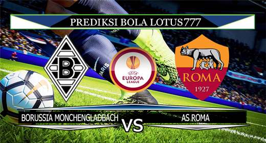PREDIKSI BOLA BORUSSIA MONCHENGLADBACH VS AS ROMA 8 NOVEMBER 2019