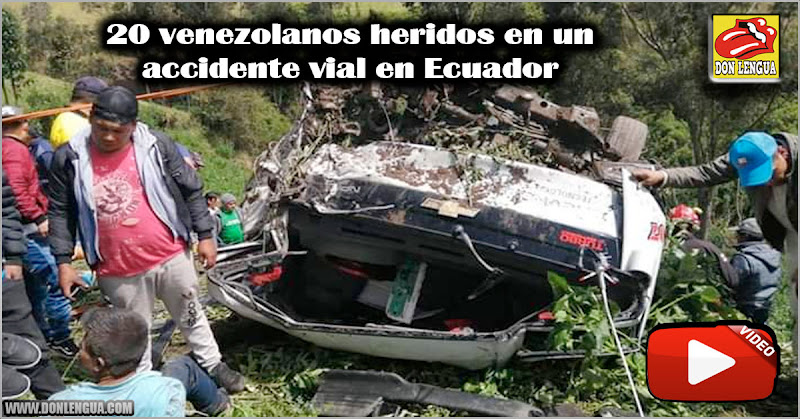 20 venezolanos que escapaban de la dictadura resultaron heridos en un accidente vial en Ecuador