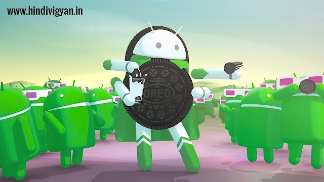 What is Android Oreo - information about Android Oreo