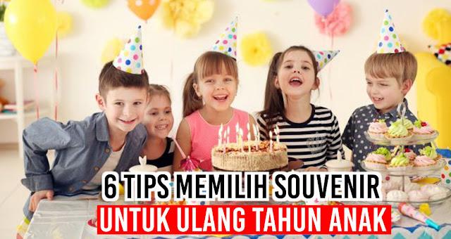 6 Tips Memilih Souvenir Untuk Ulang Tahun Anak