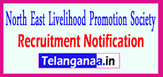 North East Livelihood Promotion Society NERLP Recruitment Notification 2017 Last date 24-04-2017