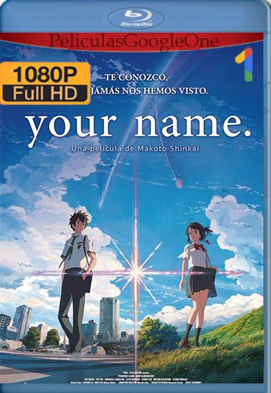 Your Name [1080p BRrip] [Latino-Japones] [GoogleDrive] Falcony