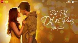 Pal Pal Dil Ke Pass Lyrics - Arijit Singh
