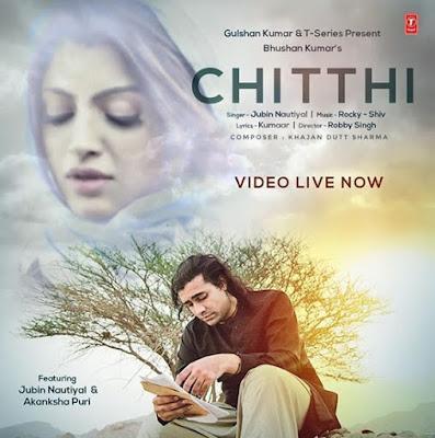 Chitthi song lyrics | Jubin Nautiyal Song