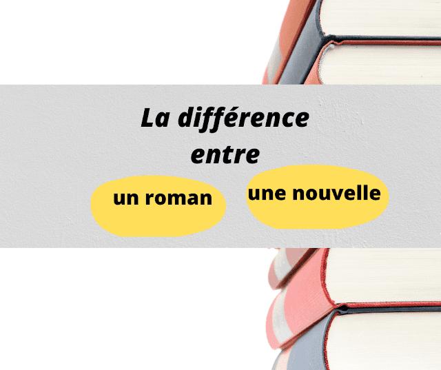 La différence entre un roman et une nouvelle