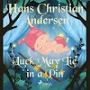 Luck may lie in a pin - a fairy tale by Hans Christian Andersen