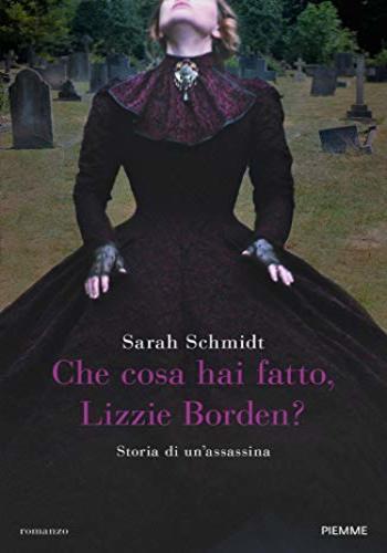 Che cosa hai fatto a Lizzie Borden?