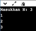 Cara Membuat Program Python Input Bilangan N Tampil Satu Baris