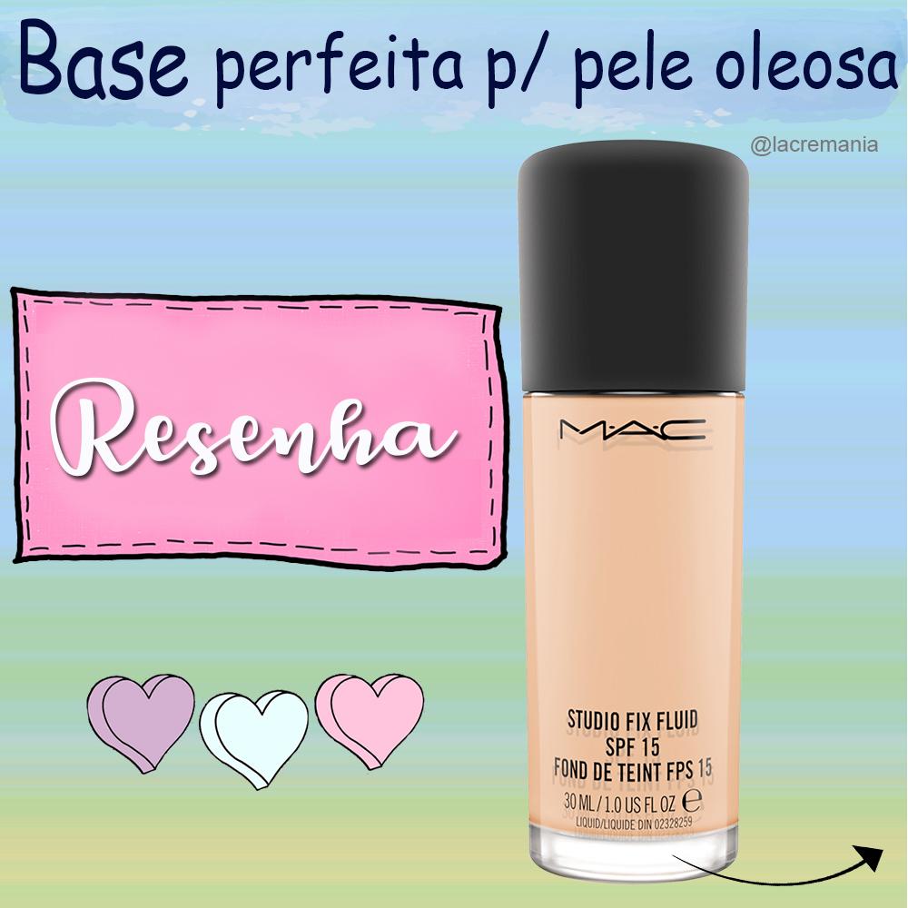 Base perfeita para pele oleosa