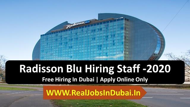 Radisson Blue Careers In Dubai - UAE 2020