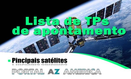 Resultado de imagem para NOVA LISTA TPS TODOS SATELITES PORTAL AZAMERICA