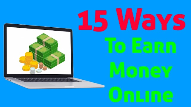15 Ways to Earn Money Online From Home