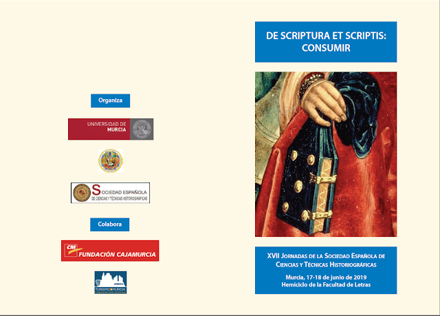 """XVII Jornadas Sociedad Española de Ciencias y Técnicas Historiográficas: """"De scriptura et scriptis: Consumir"""""""