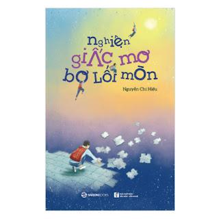 Nghiện Giấc Mơ Bơ Lối Mòn ebook PDF-EPUB-AWZ3-PRC-MOBI