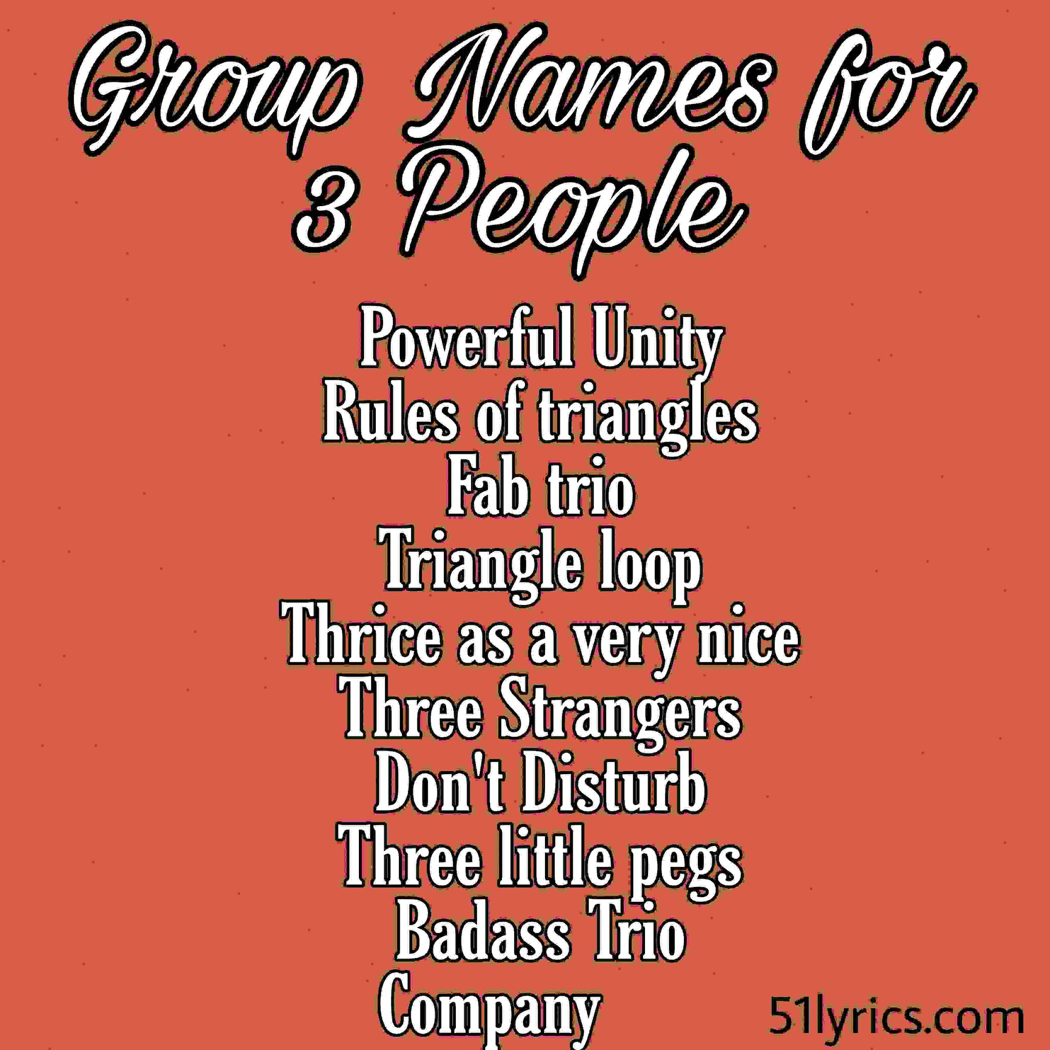 Group name for 3 people, best group names for facebook and whatsapp
