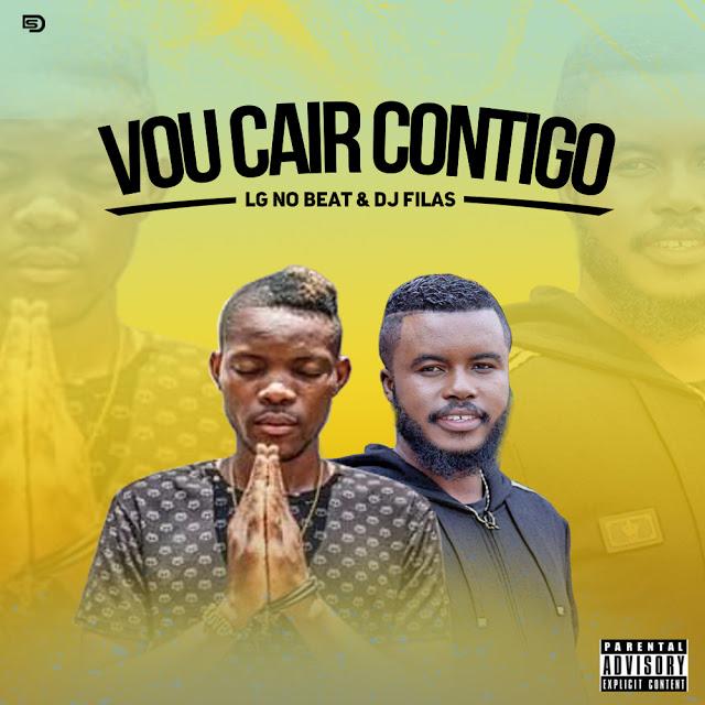 LG No Beat & Dj Filas - Vou Cair Contigo (Afro Pop)