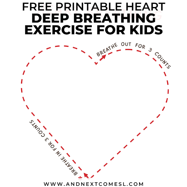 Heart Deep Breathing Exercise Free Printable Poster Included And Next Comes L Hyperlexia Resources