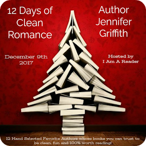 12 Days of Clean Romance - Day 6 featuring Jennifer Griffith - 9 December