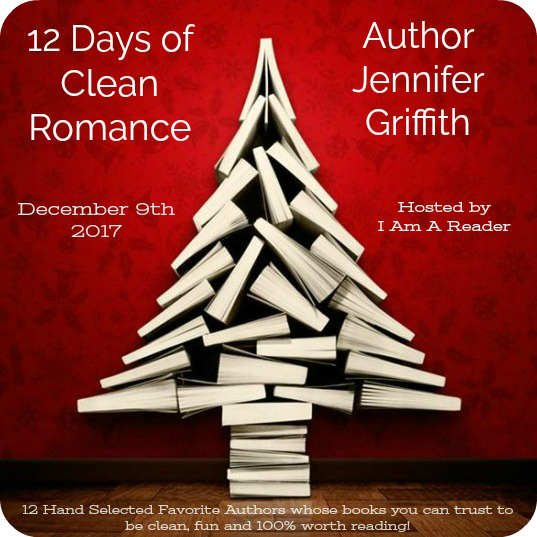 12 Days of Clean Romance - Day 6 featuring Jennifer Griffith