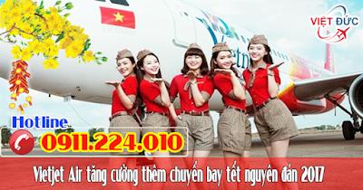 Vietjet Air tăng cường các chuyến bay tết đinh dậu 2017