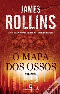 #Livros - O Mapa de Ossos, de James Rollins