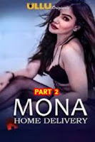 Mona Home Delivery S2 (2021) Ullu Watch Online Movies Free