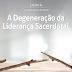 Lição 4 - A Degeneração da  Liderança Sacerdotal