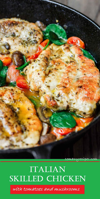 Italian Skillet Chicken with Tomatoes and Mushrooms Recipes