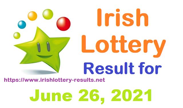 Irish Lottery Results for Saturday, June 26, 2021