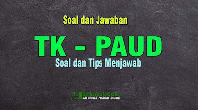Soal P3K Guru TK dan Soal P3K Guru PAUD. Soal Pedagogik TK