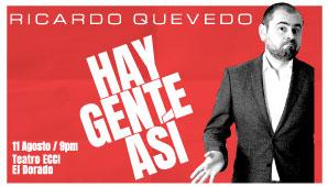 RICARDO QUEVEDO: ESPECIAL DE STAND UP COMEDY