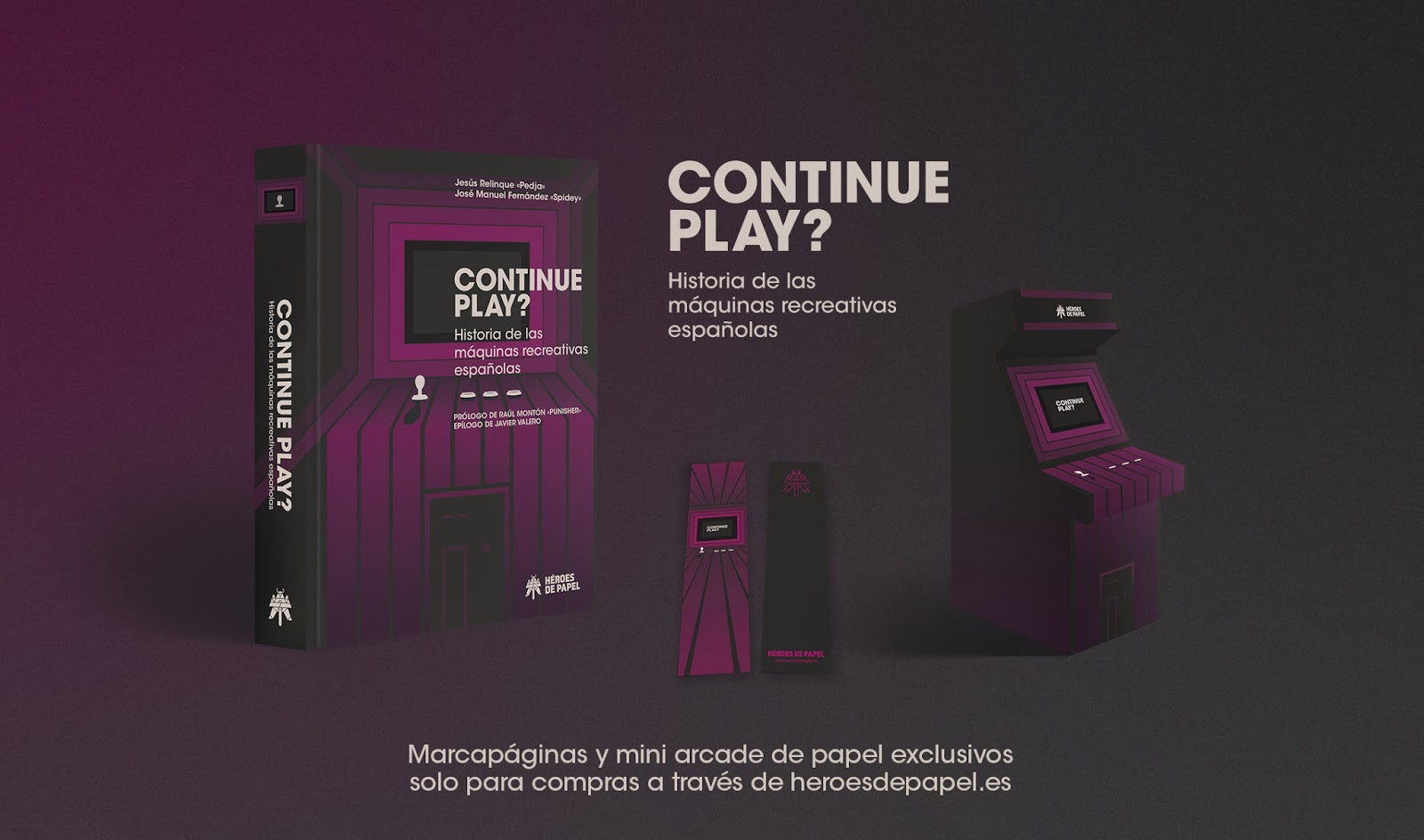 Continue Play? Historia de las máquinas recreativas españolas ya disponible