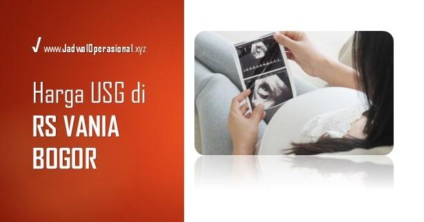 Harga USG di RS Vania Bogor