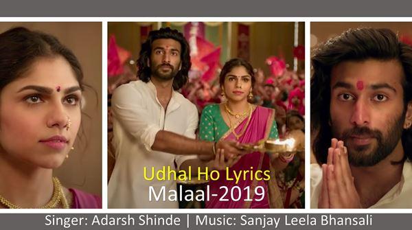 Udhal Ho Lyrics In Hindi - उधळ हो - MALAAL - Adarsh Shinde - Sanjay Leela Bhansali