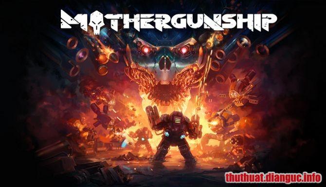 Download Game Mothergunship Full Cr@ck
