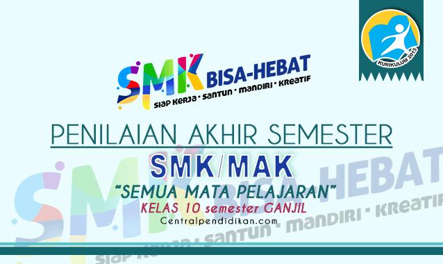 Contoh Soal PAS Kelas 10 SMK 2021 Semua Mapel Online dan PDF
