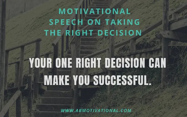 Taking-The-Right-Decision-Motivational-Speech