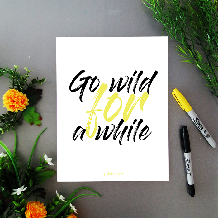 Go wild for a while – Freebie