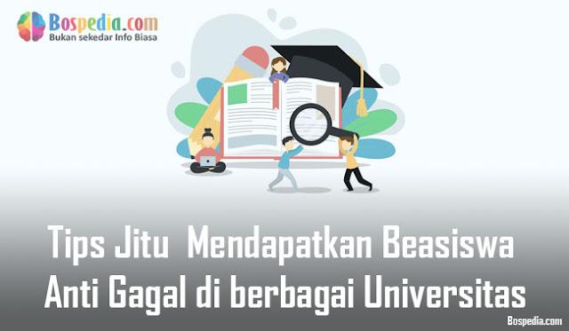 Mendapatkan Beasiswa Anti Gagal di berbagai Universitas Tips Jitu  Mendapatkan Beasiswa Anti Gagal di berbagai Universitas