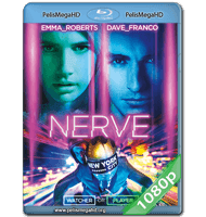 NERVE: UN JUEGO SIN REGLAS (2016) 1080P HD MKV ESPAÑOL LATINO