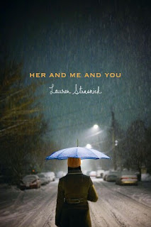 Her And Me And You by Lauren Strasnick