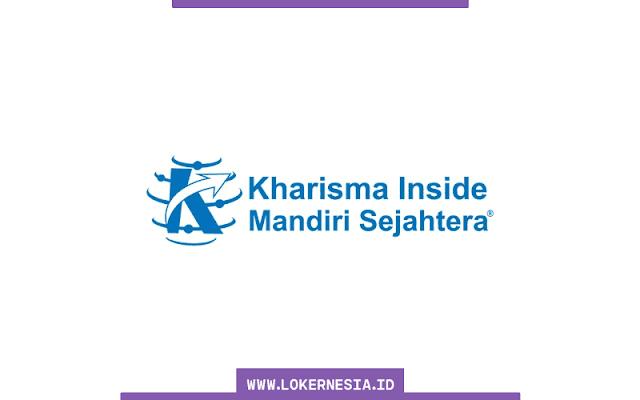 Lowongan Kerja PT Kharisma Inside Mandiri Sejahtera Juni 2021