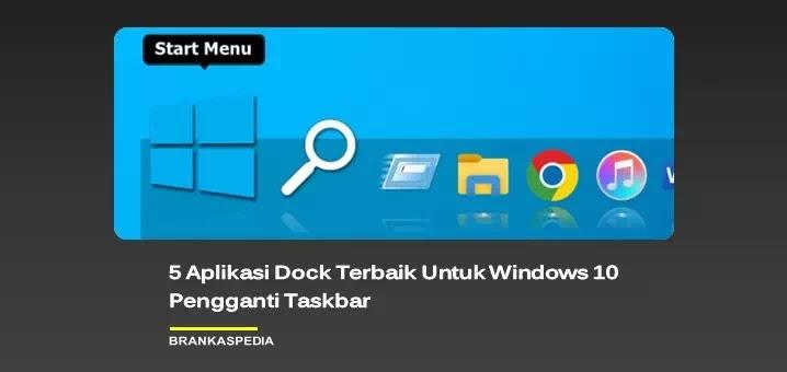 Aplikasi Dock Terbaik Untuk Windows 10